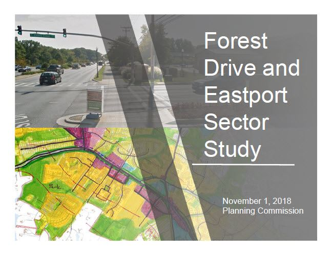 Planning Commission Power Point Forest Drive and Eastport Sector Study Nov. 1