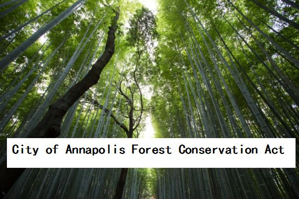 City of Annapolis Forest Conservation Act